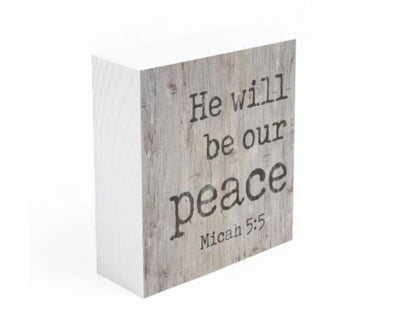 He Will Be Our Peace Wood Block