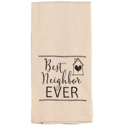 Best Neighbor Ever Towel
