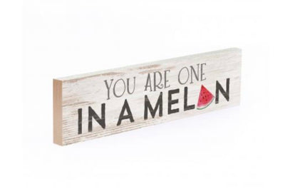 One in a Melon Mini Sign