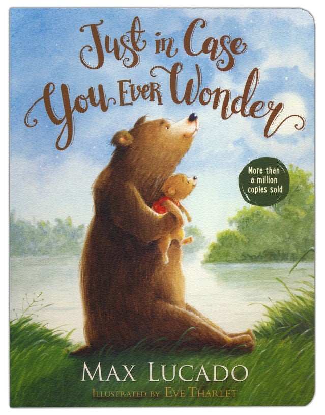 Just In Case You Ever Wonder Board Book