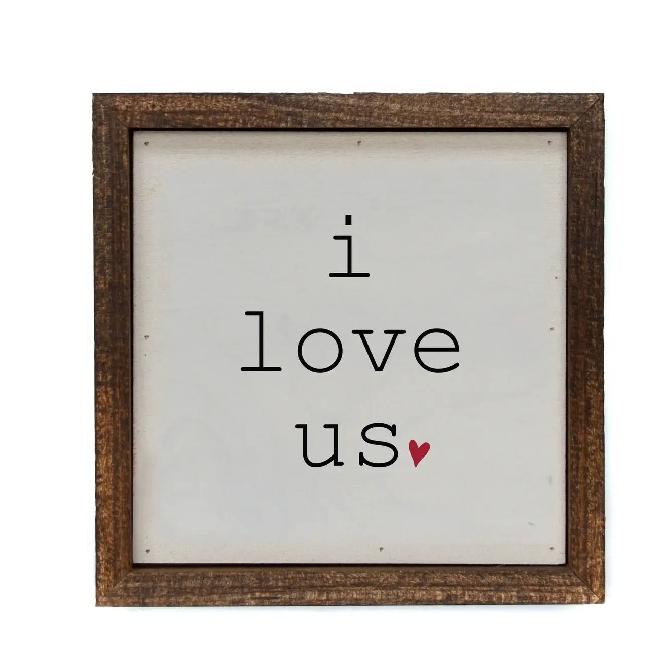 I Love Us Framed Sign