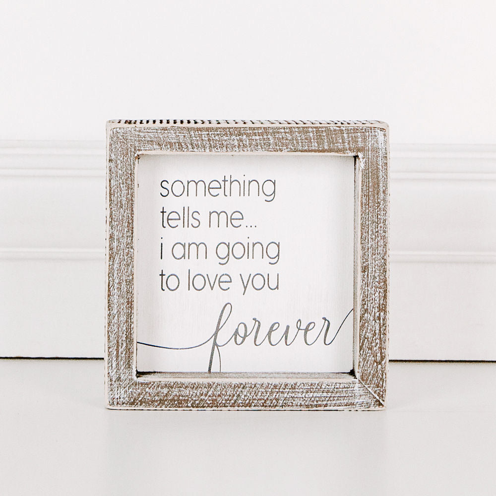 Love You Forever Framed Sign