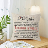ZHONGH to My Daughter Thanksgiving Never Feel That You are Alone Beige Lumbar Burlap Throw Pillow Case Cushion Cover Couch Sofa Living Room Decorative Square 18x18 Inch Set of 1