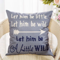 Fahrendom Let Him be Little Let Him be Wild Let Him be a Little Wild with Arrow Boy Nursery Art Sign Cotton Linen Home Decorative Throw Pillow Case Cushion Cover with Words for Sofa Couch 18 x 18 in