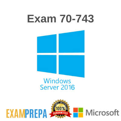 70-743 Upgrading Your Skills to MCSA: Windows Server 2016 exam