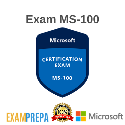MS-100 Microsoft 365 Identity and Services
