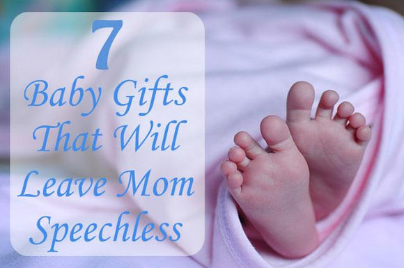 7 Baby Gifts That Will Leave Mom Speechless - Elliefont Styles