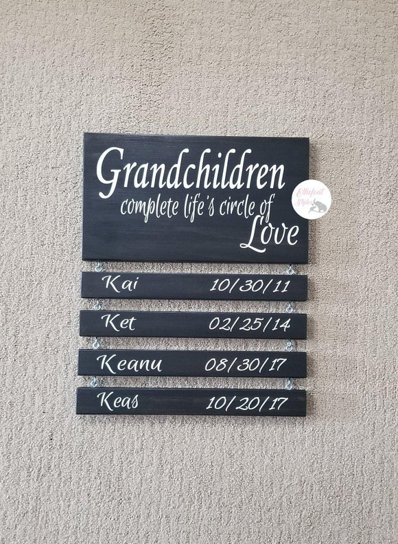 Grandchildren Complete Life's Circle Of Love Sign - Elliefont Styles