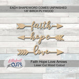 Faith Hope Love Arrows Wood Cutouts