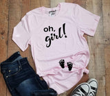 Oh, girl! Pregnancy Announcement Gender Reveal Graphic Tee Shirt