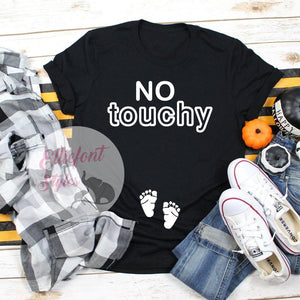 No Touchy Pregnancy Announcement Shirt
