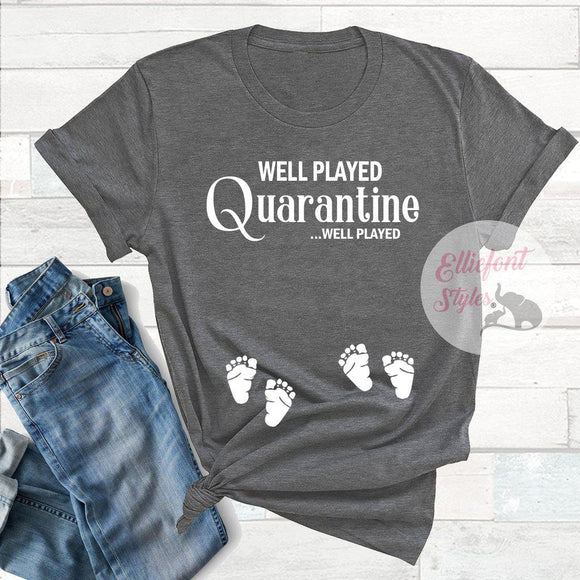 Twin Pregnancy Quarantine Shirt
