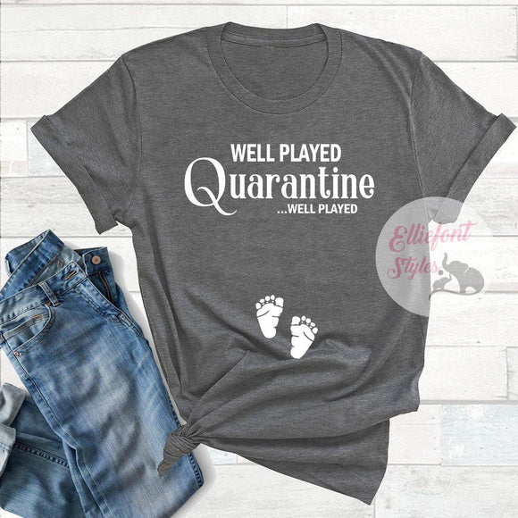 Quarantine Pregnancy Announcement Shirt