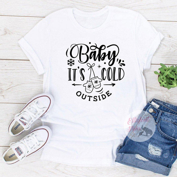 baby its cold outside shirt
