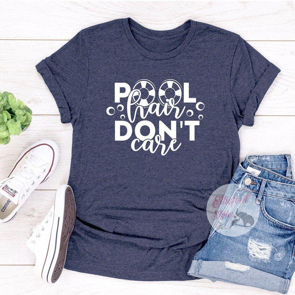 pool hair dont care shirt