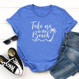 Take me to the beach shirt