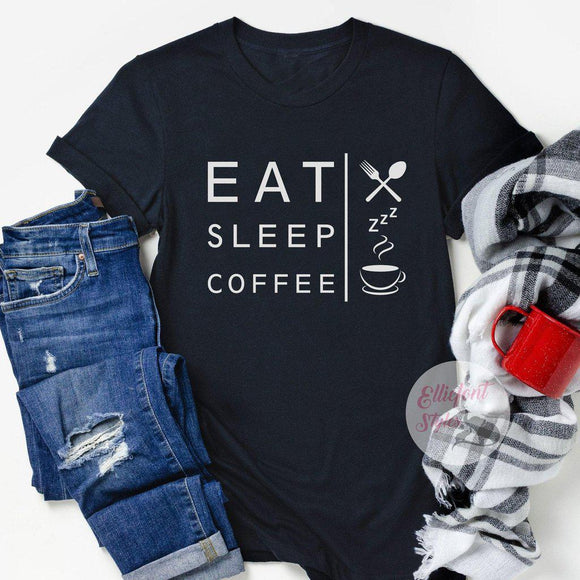 eat sleep coffee repeat shirt