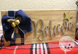 Believe Wood Sign - Elliefont Styles