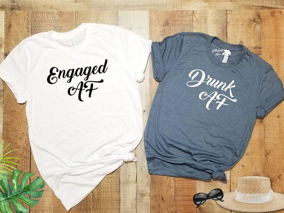 Engaged AF Drunk AF Bride and Bridesmaid Bachelorette Party Shirts | Bridal Party Shirts | Wedding Party Shirts | Bridesmaid  or Bride Shirt - Elliefont Styles