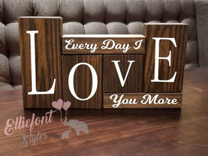 Every Day I Love You More Wooden Block Set | Wedding Gift | Anniversary Gift - Elliefont Styles
