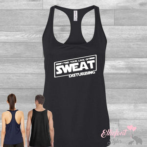 I Find Your Lack Of Sweat Disturbing Drifit Women's Performance Racerback Tank Top / Workout / Race / Running - Elliefont Styles