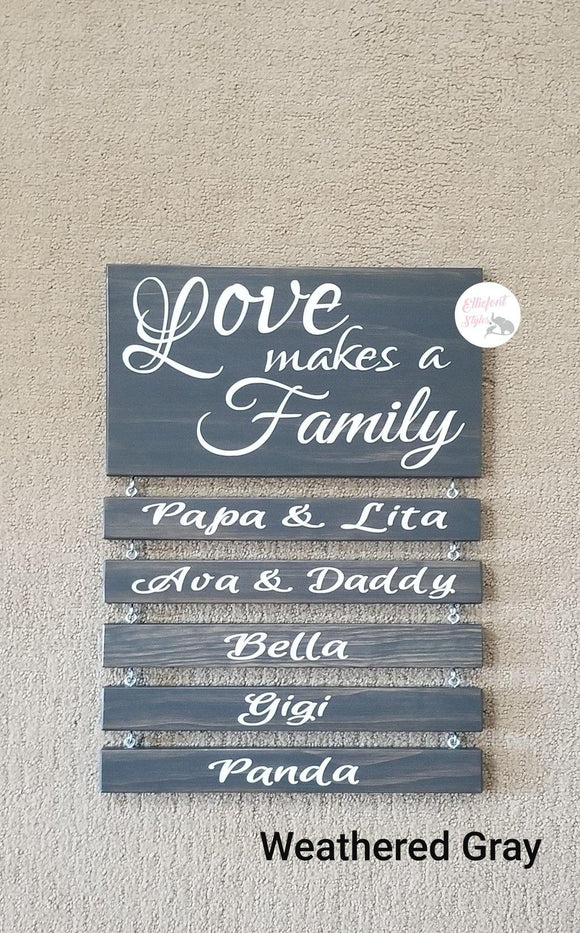 Love Makes A Family Sign - Elliefont Styles