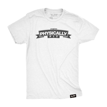 Load image into Gallery viewer, Physically Fit Classic Tee