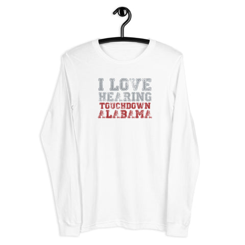 I Love Hearing Touchdown Alabama (Faded Style) - Unisex Long Sleeve Tee