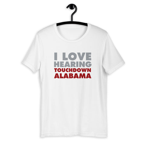 I Love Hearing Touchdown Alabama-Sleeve Unisex T-Shirt