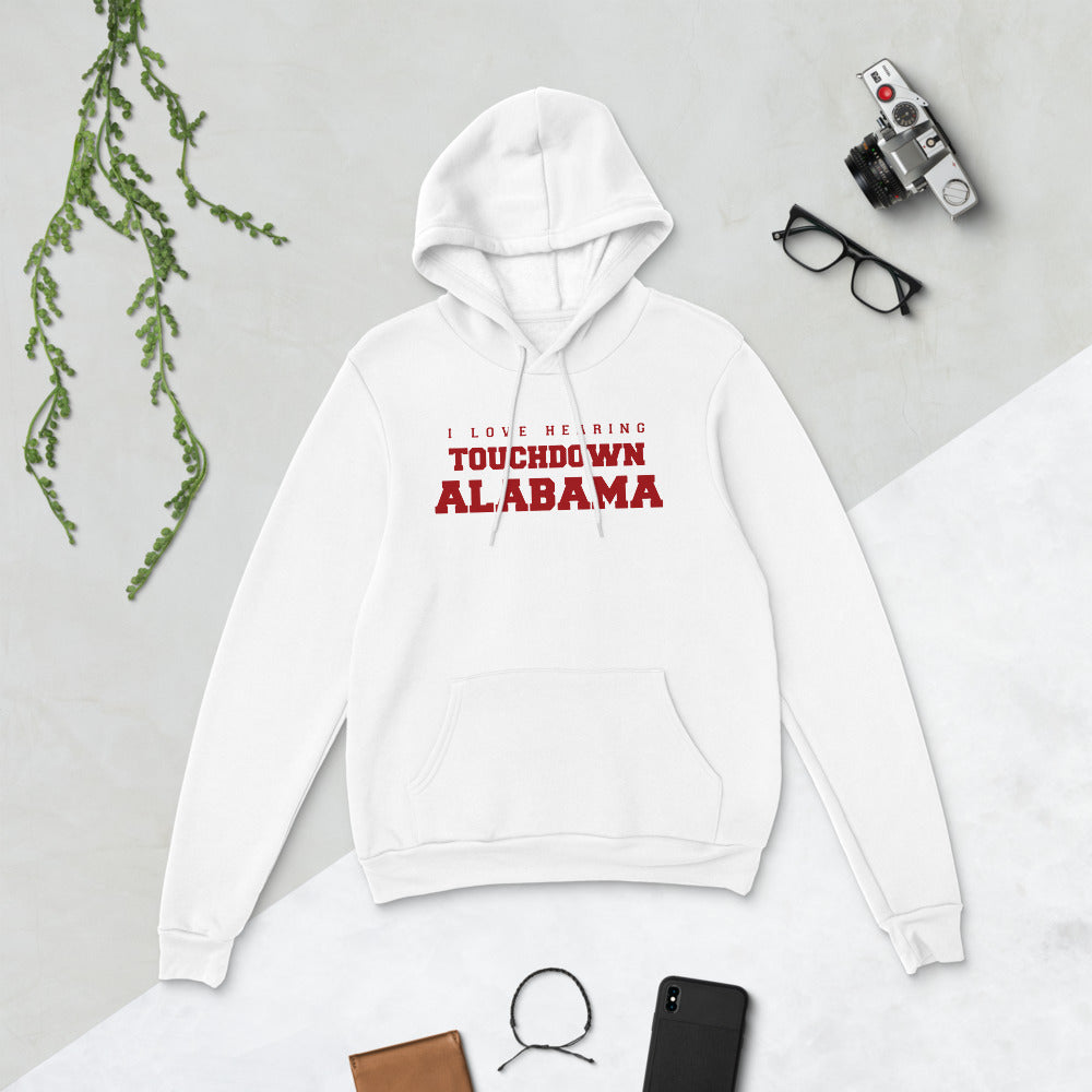 I love hearing Touchdown Alabama  (Lightweight Hoodie)