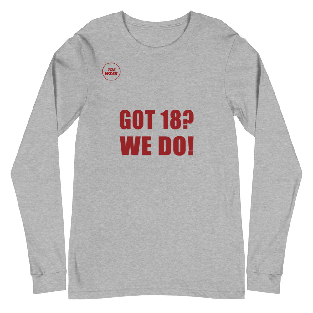 Got 18? We Do! National Championship Long Sleeve Tee