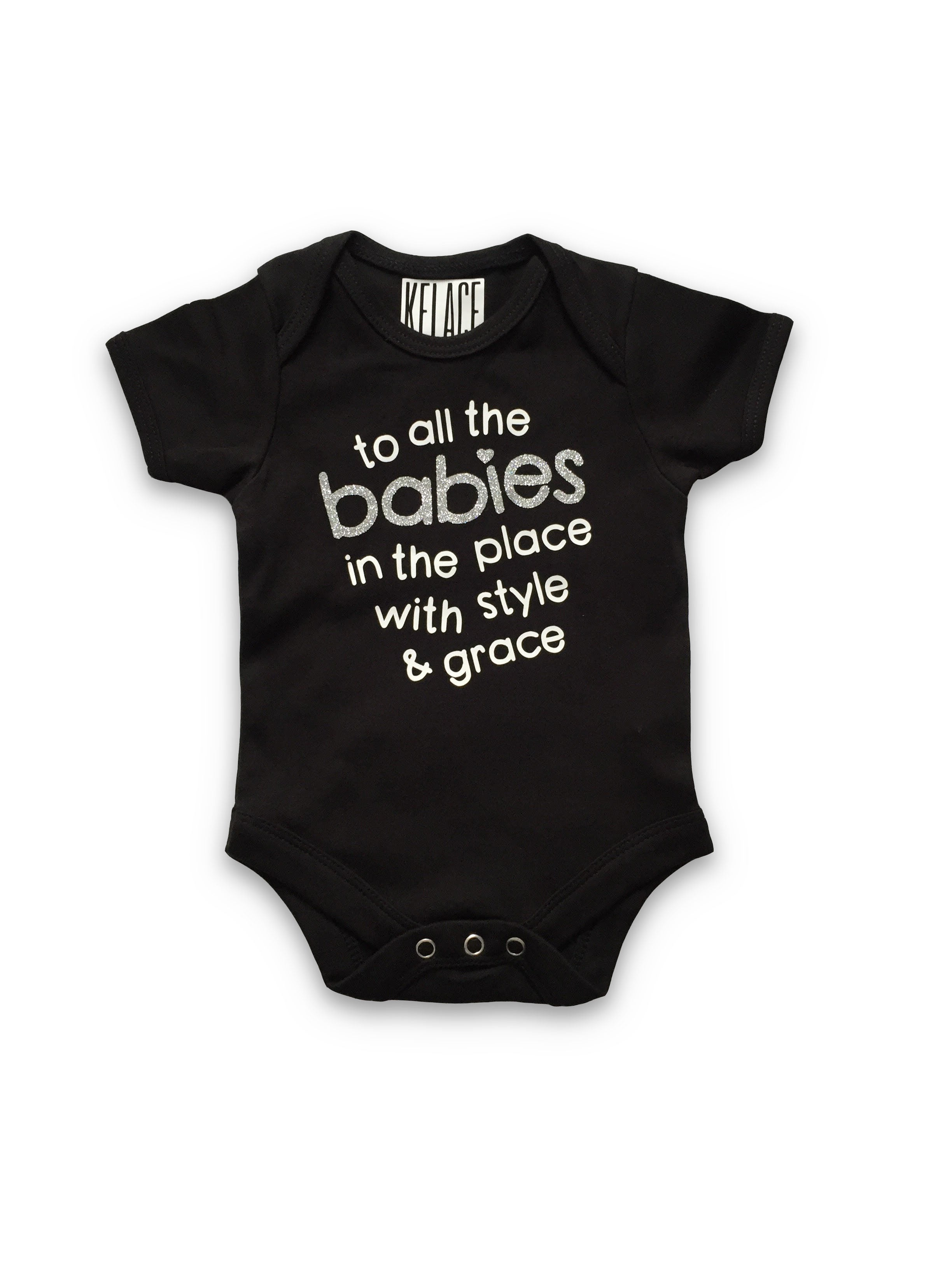 BABIES IN THE PLACE ONESIE