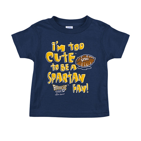 Toddler Too Cute To Be Spartan UM T-Shirt