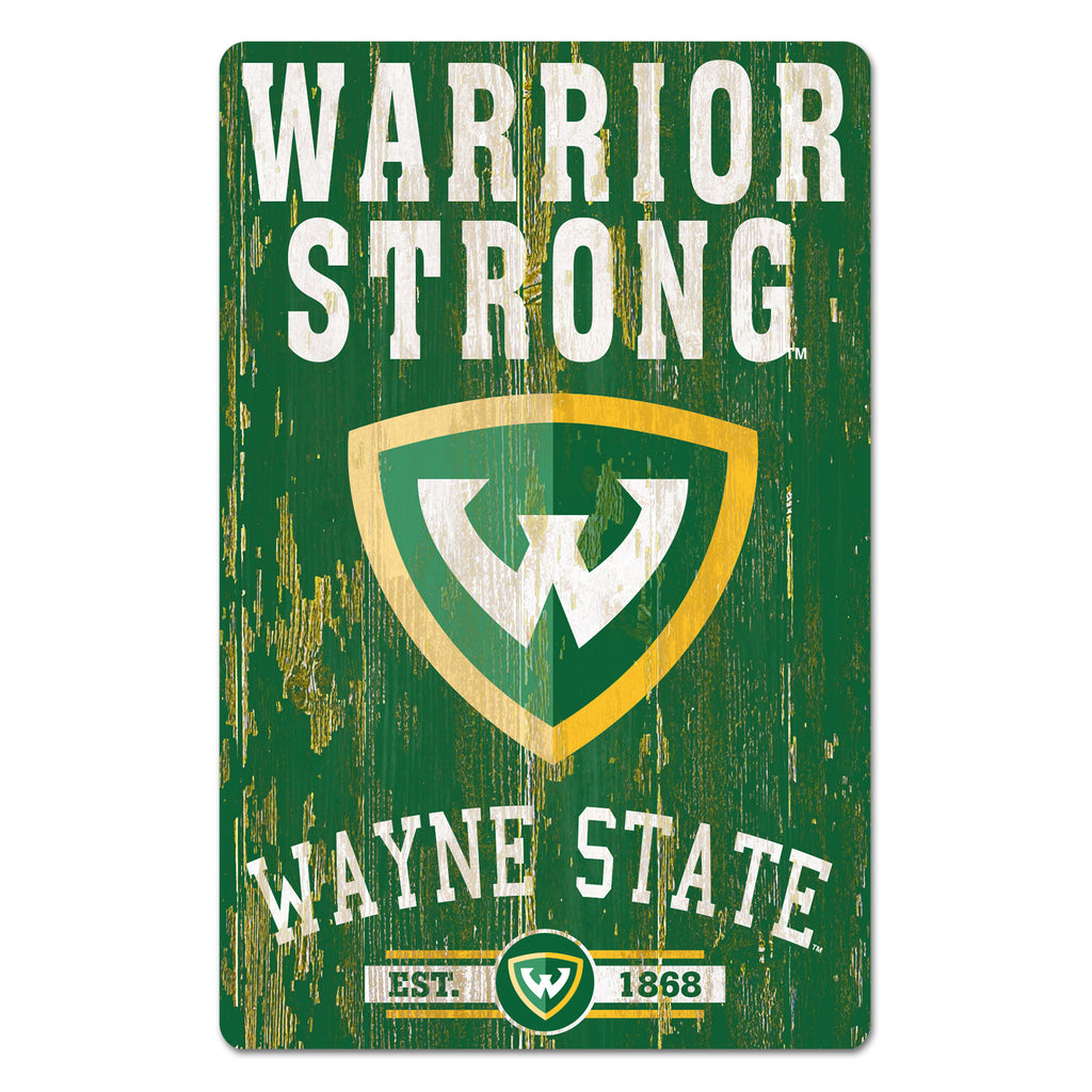 Wayne State Warriors Strong Wood Sign