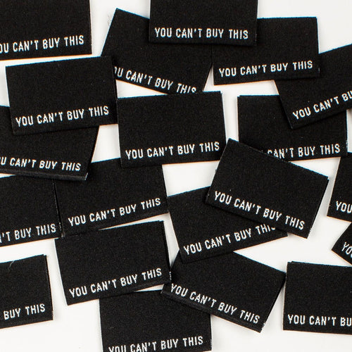 You Can't Buy This - Kylie and the Machine woven labels