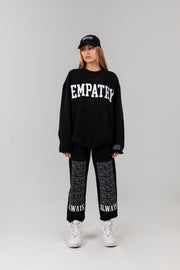 EMPATHY ALWAYS Black Sweatpants