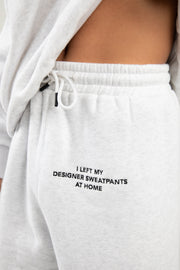 'Left My Designer' Grey Sweatpants