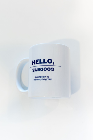 Hello, Goodbye Mug