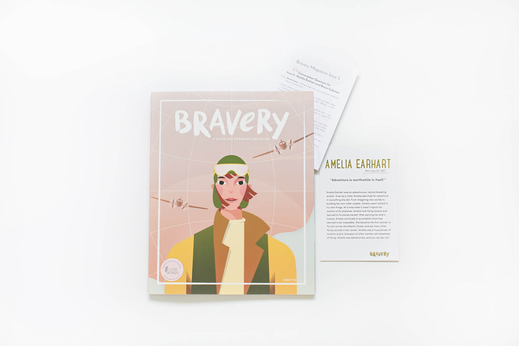 ADVENTUROUS: Bravery Magazine Issue 5 – AMELIA EARHART AND BESSIE COLEMAN + Conversation Guides