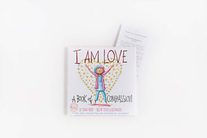 COMPASSION: I am Love by Susan Verde + Conversation guides