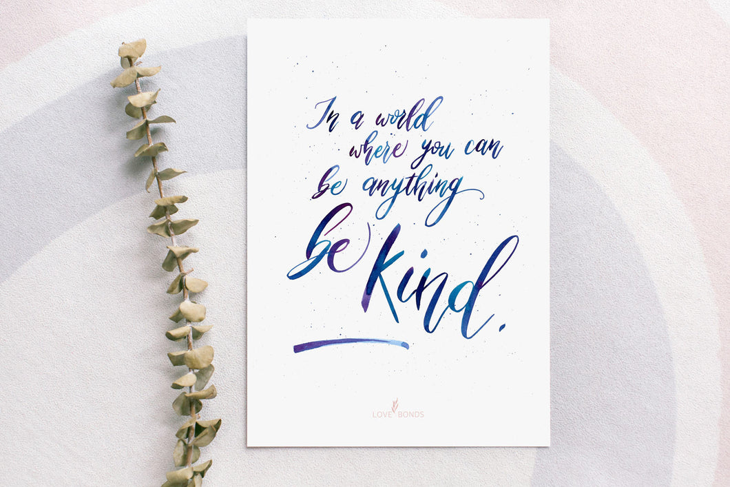 Brush Calligraphy Print - Be Kind