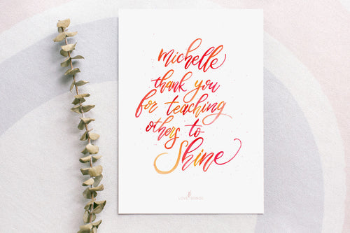 [Personalized] Brush Calligraphy Print- Teacher's Day (Shine)