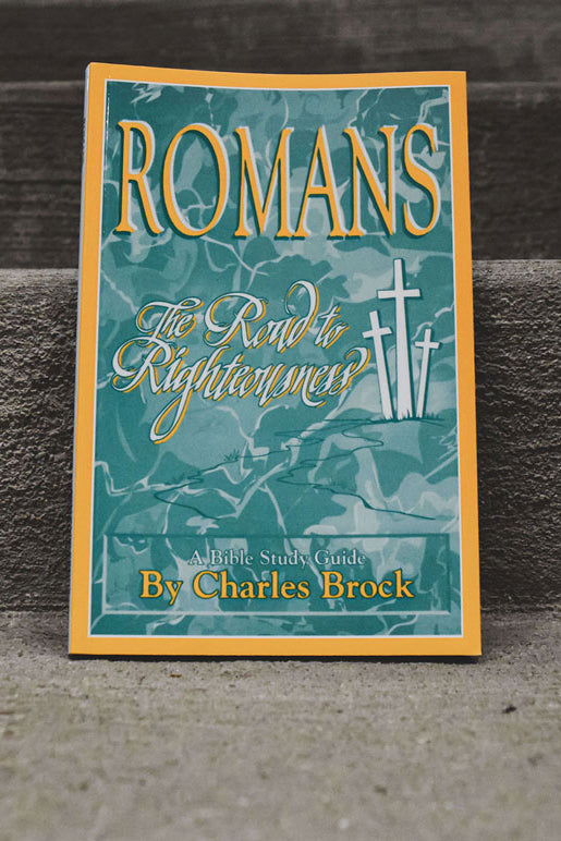 Romans - the Road to Righteousness