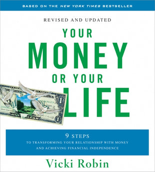 Your Money or Your Life-revised and updated