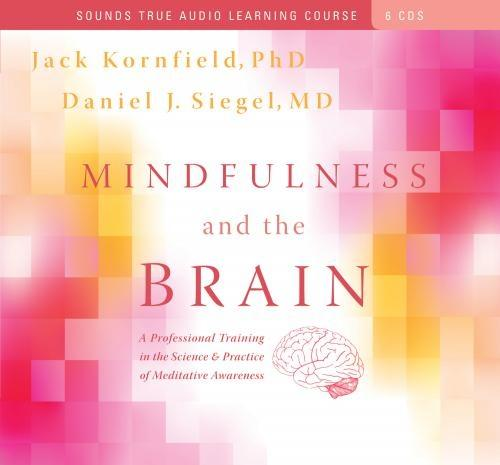 Mindfulness and the Brain - CE Credits