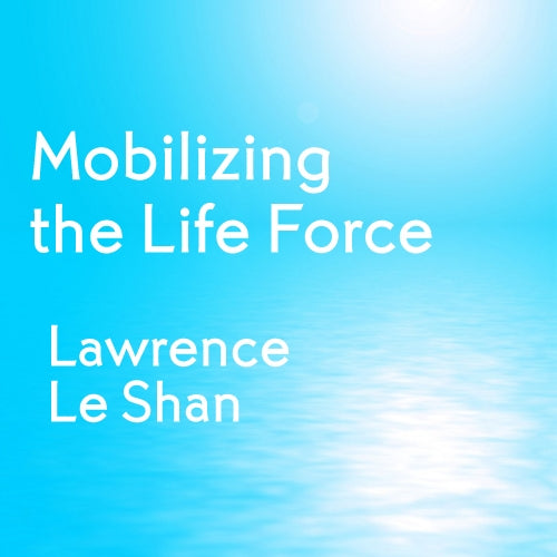 Mobilizing the Life Force