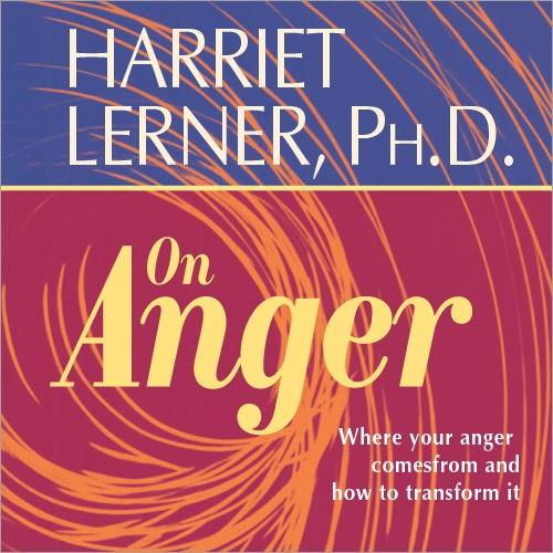 Harriet Lerner on Anger - CE Credits