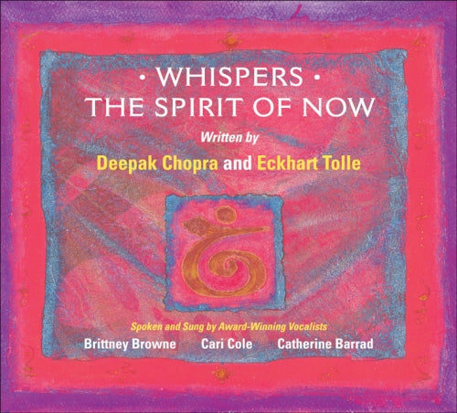 Whispers: The Spirit of Now