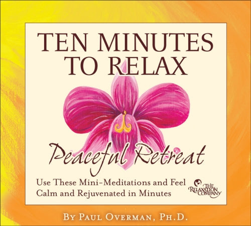 Ten Minutes to Relax Peaceful Retreat
