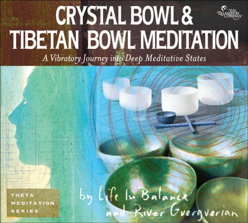 Crystal Bowl & Tibetan Bowl Meditation